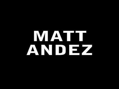 I AM MATT ANDEZ