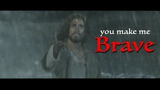 You Make Me Brave - Jesus and Peter - Son of God - HD