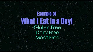 What I Eat In a Day - GF/DF