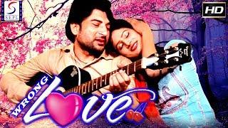 Wrong Love - Latest Bollywood Hindi Movies 2017 Full Movie HD l Kashif Ali, Manita
