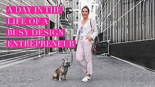 A DAY IN THE LIFE OF A BUSY DESIGN ENTREPRENEUR