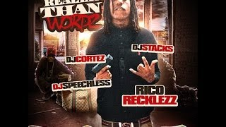 Rico Recklezz -  Realer Than Wordz (Full Mixtape)