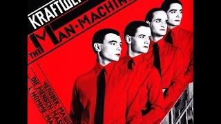 Kraftwerk - The Man-Machine (Full Album + Bonus Tracks) [1978]