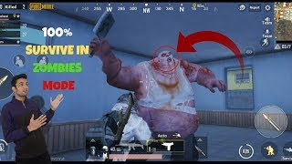 Get 100 % Survive In Zombie Mode Tips & Trick To Play Survival Mode In PUBG