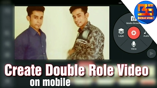 How to make double role character videos on mobile
