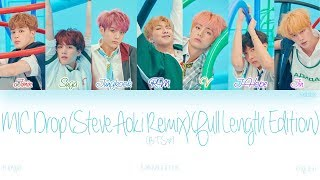 [HAN|ROM|ENG] BTS (방탄소년단) - MIC Drop (Steve Aoki Remix) (Full Length Edition) (Color Coded Lyrics)