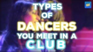 ScoopWhoop : Types Of Dancers You Meet In A Club