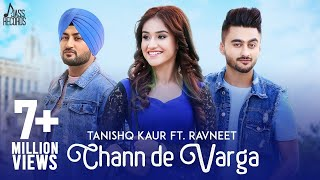 New+Punjabi+Songs+2018-+Chann+De+Varga+%28FULL+HD%29-+Tanishq+Kaur+Ft.+Ravneet+-+MixSingh-Punjabi+Songs