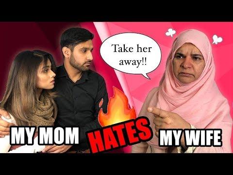 MY MOM HATES MY WIFE!