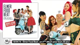 Le 18h de Télénantes reçoit Elmer Food Beat !