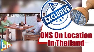 EXCLUSIVE: VERY VERY HOT On Location Of 'One Night Stand' In Phuket | Thailand