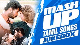Mash Up - Tamil Songs Jukebox    Tamil Songs    T-Series Tamil