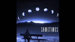 Patrick K - Sometimes