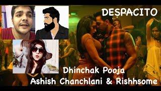 DESPACITO - with Ashish Chanchlani & Sunny Mishra