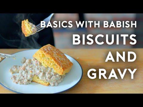 Biscuits & Gravy Basics with Babish
