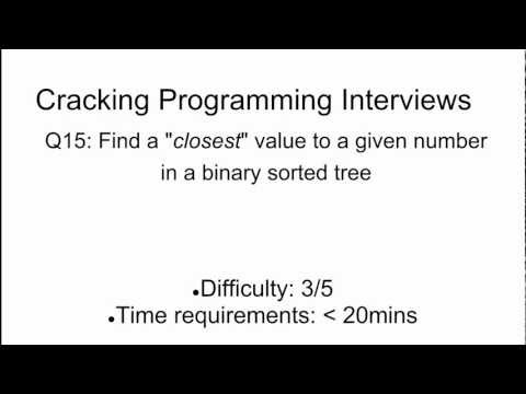 Programming Interview 15: Find the 'closest' value in a BST with a given search value