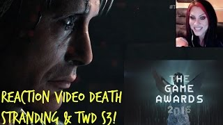 THE GAME AWARDS 2016 - WORLD PREMIER DEATH STRANDING & THE WALKING DEAD S3 TRAILER REACTIONS!!