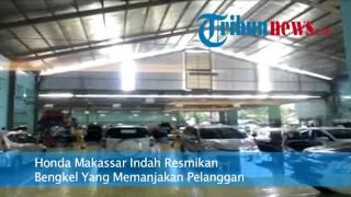 Honda Makassar Indah Peresmian Bengkel Dengan Berbagai Fasilitas