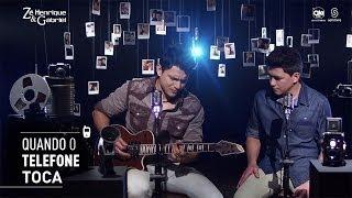 Zé Henrique e Gabriel - Quando o Telefone Toca (Clipe Oficial)