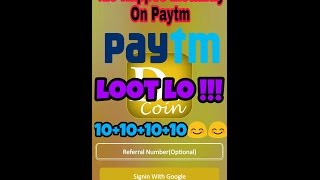 Unlimited Paytm loot New Offer.. Loot lo new app ha..
