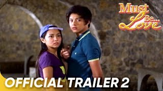Must Be Love Trailer 2