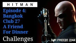 HITMAN - Bangkok - A Friend For Dinner - Himmapan Horror Challenge