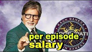 Amitabh bacachan per day salary on koun Banega crorepati  (kbc )2017!