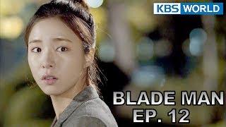 Blade Man   아이언 맨 EP 12 [SUB : KOR, ENG, CHN, MLY, VIE, IND]