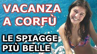 VACANZA a CORFU' - SPIAGGE Più BELLE