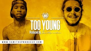 """Post Malone x Tory Lanez Type Beat 2017 """"Too Young"""" 