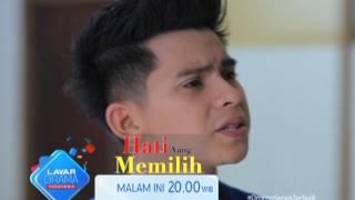 """RCTI Promo Layar Drama Indonesia """"HATI YANG MEMILIH"""" Episode 17"""