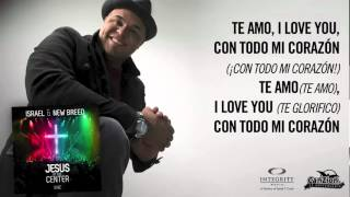 Te Amo - Israel Houghton ft. T-bone