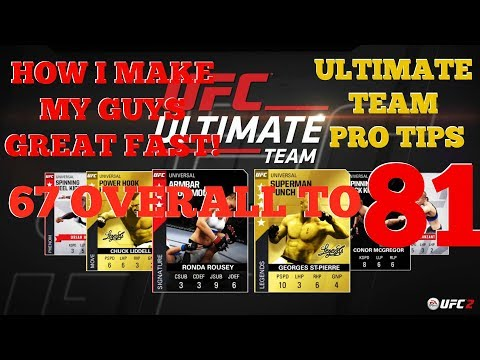 EA UFC 2 ULTIMATE TEAM PRO TIPS | HOW I MAKE MY GUYS GOOD FAST