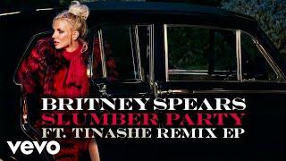 Britney Spears - Slumber Party (Misha K Remix) [Audio] ft. Tinashe