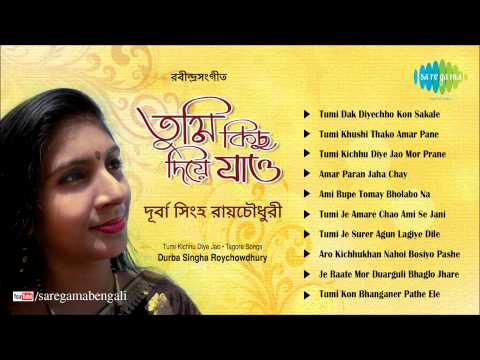 Tumi Kichhu Diye Jao | Rabindra Sangeet | Durba Singha Roychoudhury | Tagore Songs