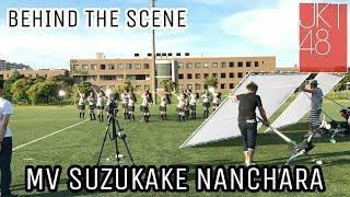 Moment Pembuatan MV Suzukake Nanchara JKT48