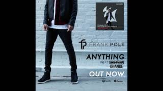 Frank Pole - Anything Feat. Greyson Chance (Radio Edit)