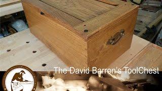 [Travail Du Bois] Part.3 - Coffre à outils d'ébéniste (David Barron's chest)