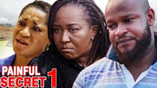 Painful Secret Season 1 - 2017 Latest Nigerian Nollywood Movie