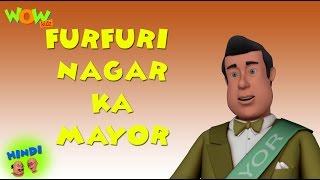 Furfurinagar Ka Mayor - Motu Patlu in Hindi - 3D Animation Cartoon for Kids -As seen on Nickelodeon
