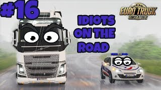 Euro Truck Simulator 2 Multiplayer: Idiots on the Road | Random & Funny Moments | #16 🤐
