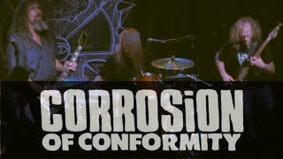 Corrosion Of Conformity  Holier Live 112015