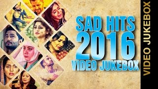SAD HITS 2016 || VIDEO JUKEBOX || New Punjabi Songs 2016 || AMAR AUDIO