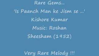 Is Paanch Man Ke - Kishore Kumar rare gems
