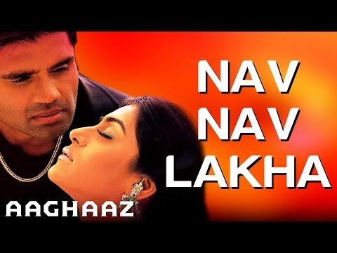 Nav Nav Lakha - Aaghaaz | Sunil Shetty & Namrata Shirodkar | Sunidhi Chauhan, Kumar Sanu & Others