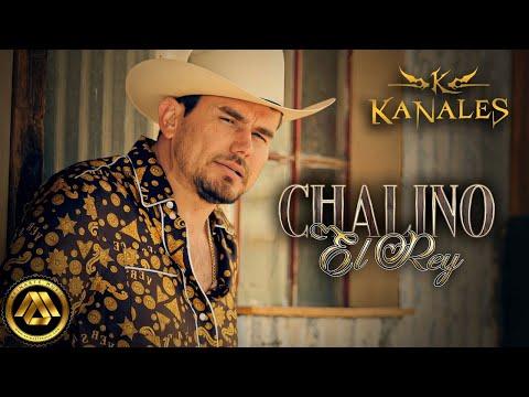 Kanales Chalino el Rey Video Oficial