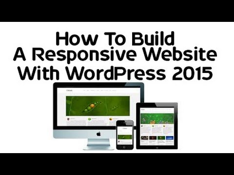How To Build A Responsive Website With WordPress 2015