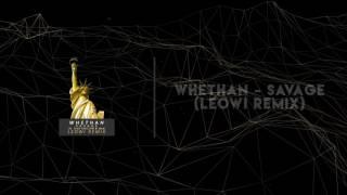 Whethan - Savage (ft. Flux Pavilion & MAX) (Leowi Remix) [Free Download]