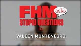 FHM Asks Stupid Questions To Valeen Montenegro