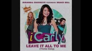 iCarly Theme Song (Leave It All To Me) [REVERSED]